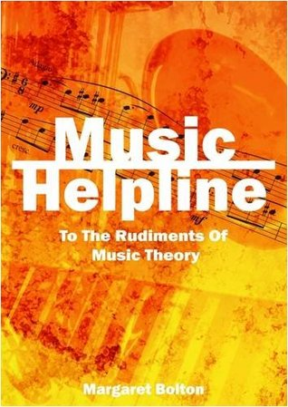 Music Helpline: to the Rudiments of Music Theory up to grade 5