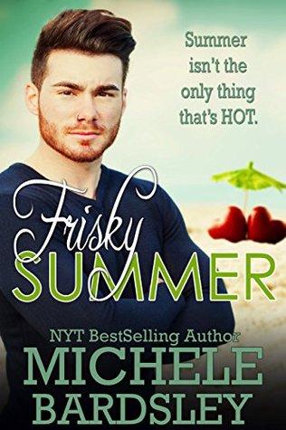 Frisky Summer (Frisky Romance Book 2)