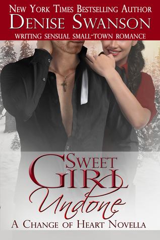 Sweet Girl Undone (Change of Heart #0.5)