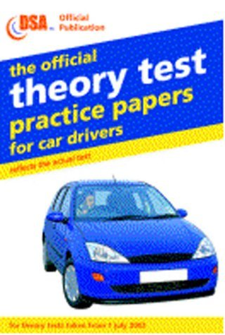 The Official Theory Test Practice Papers for Car Drivers: Valid for Tests Taken from 1 July 2003