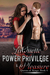 Power Privilege & Pleasure: Queens of Kings: Book 4