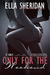 Only for the Weekend by Ella Sheridan