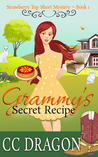 Grammy's Secret Recipe (Strawberry Top Short Mystery, #1)
