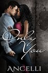 Only You (My Best Friend #4)