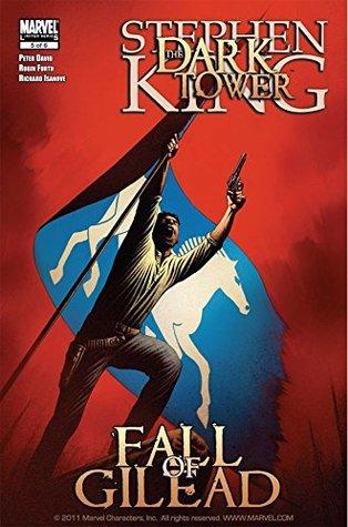 Dark Tower: The Fall of Gilead #5 (of 6) (Dark Tower: The Fall of Gilead Vol. 1)