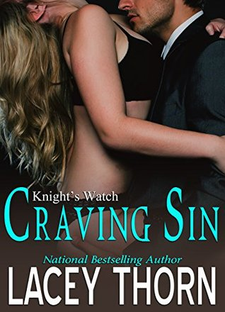 Craving Sin (Knight's Watch Book 2)