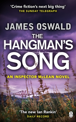The Hangman's Song (Inspector McLean, #3)