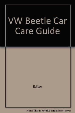 VW Beetle: Car care guide (Popular mechanics motor books)