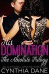 His Domination by Cynthia Dane