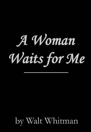 A Woman Waits for Me