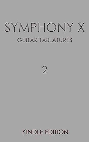 Symphony X Guitar Tablatures Vol.2