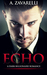 Echo (Bleeding Hearts, #1)
