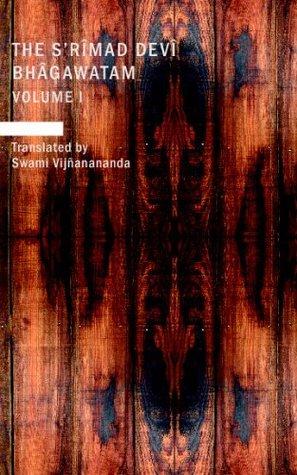 The S'rimad Devi Bhagawatam, Volume 1