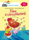 Tino Il Cioccolatino by Chiara Patarino