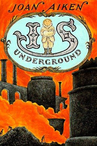 Is Underground by Joan Aiken