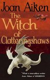 The Witch of Clatteringshaws (The Wolves Chronicles, #11)