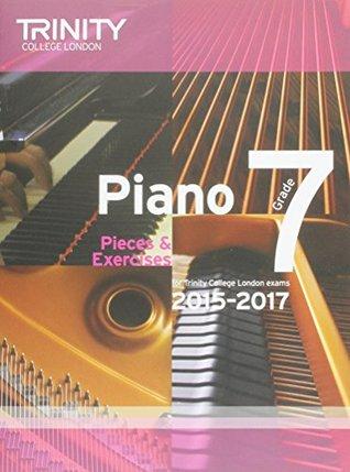 Piano 2015-2017: Grade 7: Pieces & Exercises (Piano Exam Repertoire)