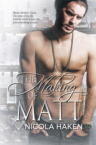 The Making of Matt (Souls of the Knight, #3)