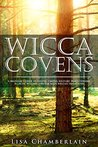 Wicca Covens by Lisa Chamberlain