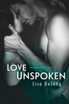Love Unspoken (Flawed Love, #2)