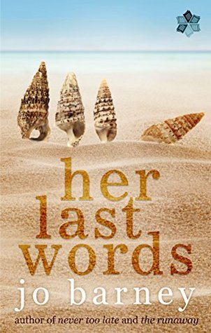 Her Last Words by Jo Barney