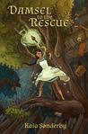 Damsel to the Rescue (The Darkhorse Saga #1)
