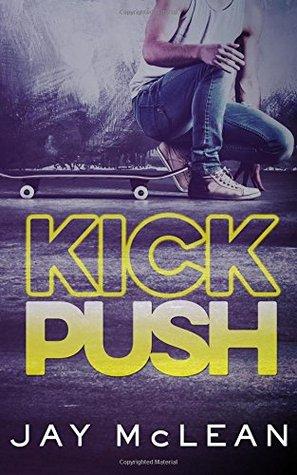 Kick, Push(Kick Push 1)