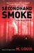 Secondhand Smoke (Jake Bran...