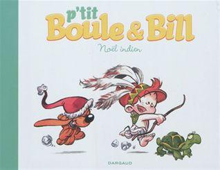Noël indien (p'tit Boule et Bill, tome 2)