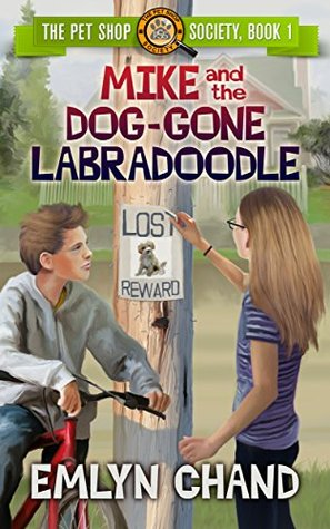 Mike and the Dog-Gone Labradoodle (The Pet Shop Society #1)