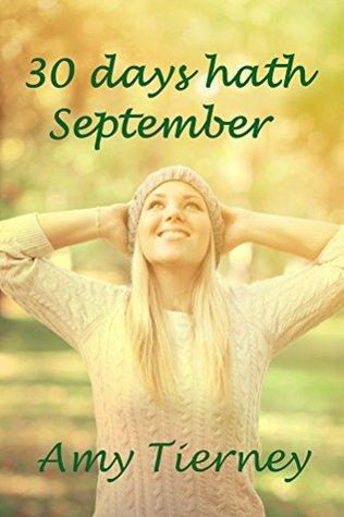 30 days hath September FB2 PDF por Amy Tierney