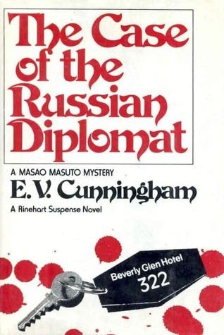 The Case Of The Russian Diplomat By E V Cunningham
