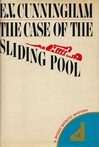 The Case of the Sliding Pool by E.V. Cunningham