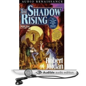 The Shadow Rising: Book Four of The Wheel of Time [Unabridged] [Audible Audio Edition]