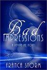 Bad Impressions