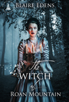 The Witch of Roan Mountain