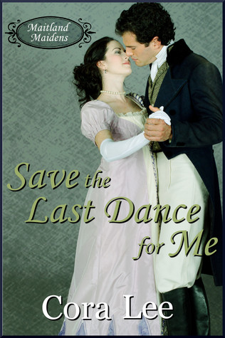 Save the Last Dance for Me (Maitland Maidens, #1)