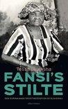Fansi's stilte by Tessa Leuwsha