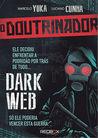 O Doutrinador - Dark Web