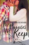 The Promises We Keep (Made for Love, #1)