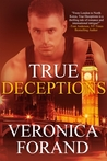 True Deceptions (True Lies, #2)