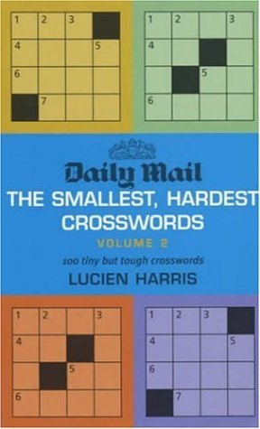 """Daily Mail"" Smallest, Hardest Crossword: v. 2: 100 Tiny But Tough Crosswords"
