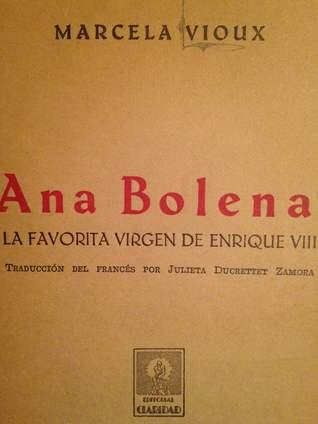 Ana Bolena: La Favorita Virgen de Enrique VIII