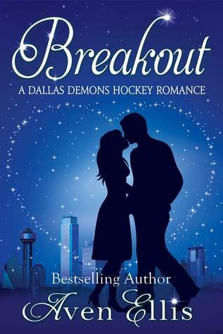 Breakout (Dallas Demons, #3)