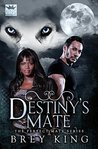 Destiny's Mate (Perfect Mate #1)