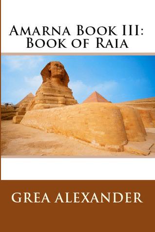 Amarna Book III: Book of Raia(Amarna 3)