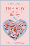 The Boy at the Bakery by Katey Lovell
