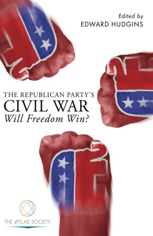 The Republican Party's Civil War: Will Freedom Win?