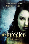 The Infected (PODs, #2)