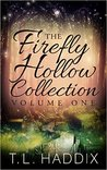 Firefly Hollow Collection: Volume One